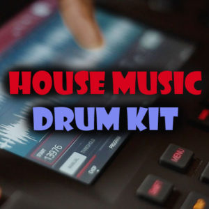 House Drum Kit Download